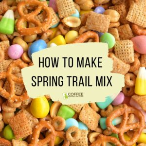 Spring Trail Mix