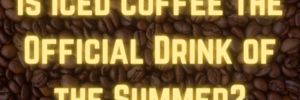 Iced Coffee Official Summer