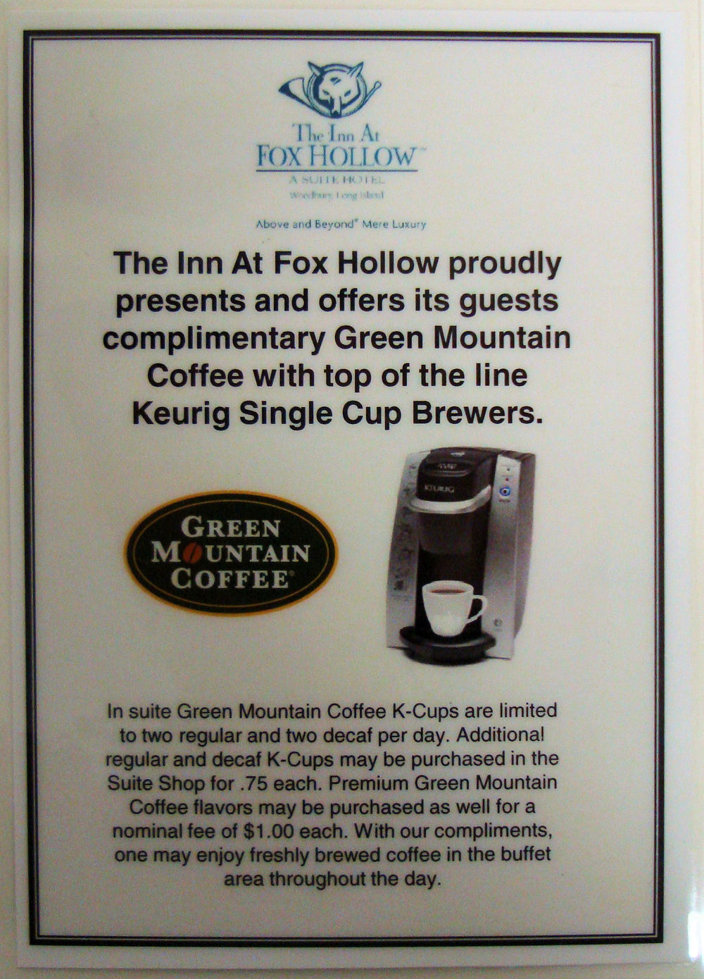 In Room Hotel K-Cup Coffee: Inn At Fox Hollow